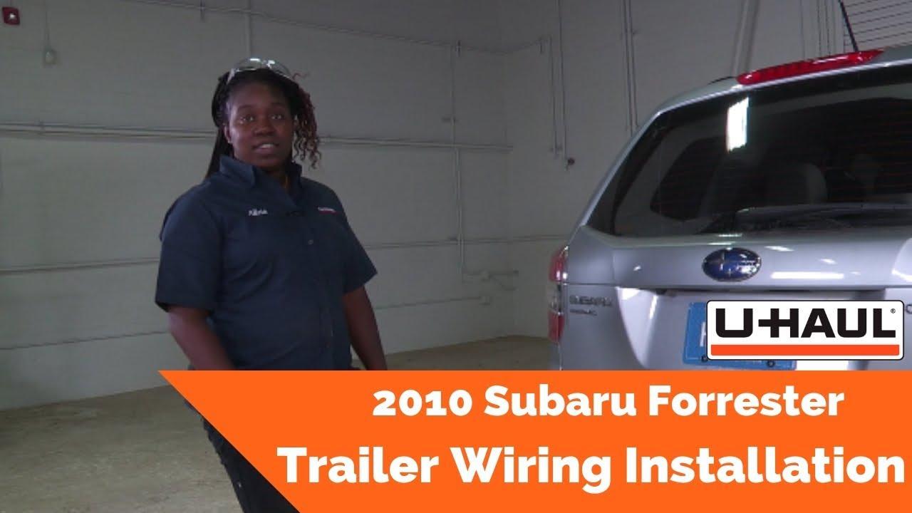 2010 Subaru Forester Trailer Wiring Installation Youtube Uhaul