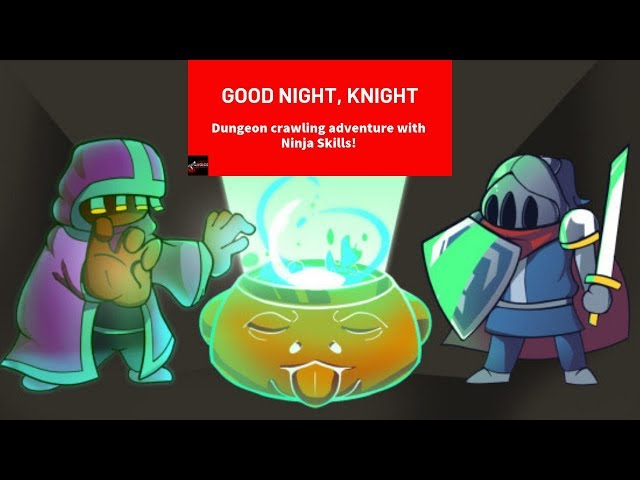 Good Night, Knight - Stealth Dungeon Crawling - Indie Game Review!