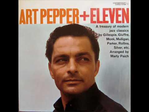 Art Pepper + Eleven (1959) {Full Album}