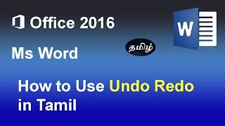 How to use undo and redo actions in Microsoft Word 2016 Tamil