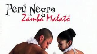 Bailaras - Peru Negro