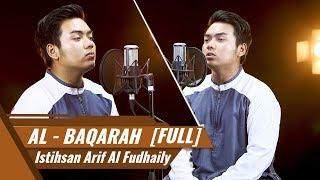 Gambar cover SURAT AL BAQARAH [FULL] || Al Hafiz Istihsan Arif Al Fudhaily