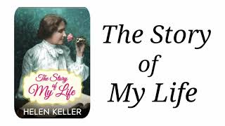 The story of my life by Helen Keller in Hindi Part-1