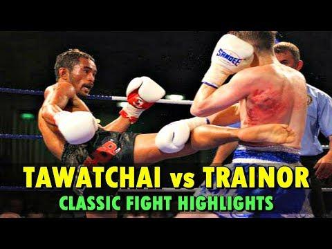 Tawatchai vs Trainor: Classic Fight Highlight