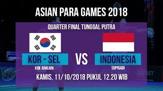 Download Video Jadwal Quarter Final Badminton Tunggal Putra, Indonesia Vs Korea Selatan di Asian Para Games 2018 MP3 3GP MP4