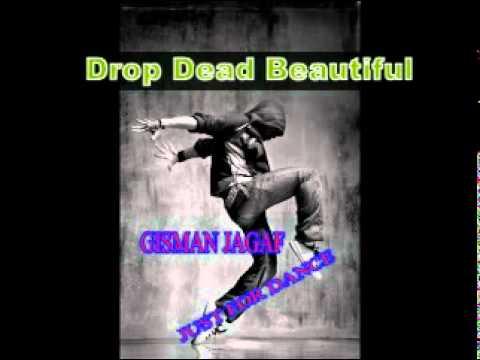 Gisman Jagaf - Drop Dead Beautiful (Karaoke).mpg