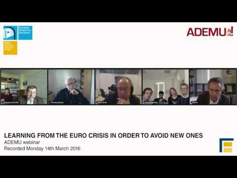Learning from the Euro Crisis in order to avoid new ones | ADEMU