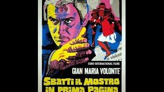 G.M.Volonte' -SBATTI IL MOSTRO IN PRIMA PAGINA- il film(1972)[LEGGERE BENE LA DESCRIZIONE!]
