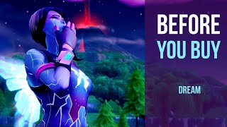 Before You Buy | Dream | Fortnite Skin Review