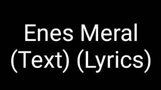 MERO - Enes Meral (Official HQ Lyrics) (Text) (Original mit Stimme)
