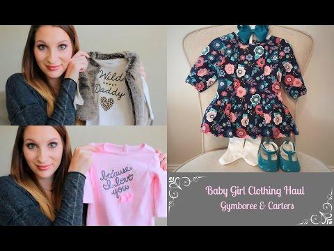 Baby Girl Clothing Haul ~ Gymboree, Carter's
