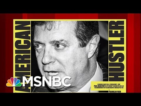 How Paul Manafort Made A Career Off Oligarchs, Shady Deals, And Foreign Money | Morning Joe | MSNBC