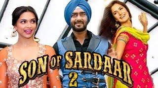 Son Of Sardaar 2 - Ajay Devgn To Romance Deepika Or Katrina