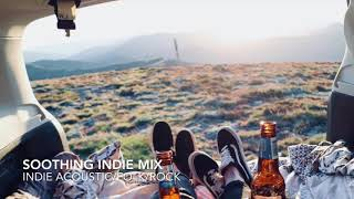 1 Hour SOOTHING INDIE Compilation Jan 2018 (Indie Acoustic/Folk/Rock/A