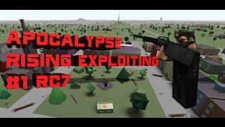 ROBLOX/RC7 APOCALYPSE RISING EXPLOITING/DROPPING!