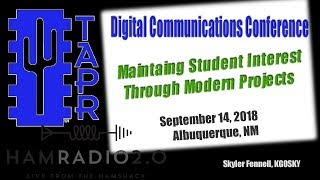 Maintaining Student Interest in Amateur Radio from TAPR DCC 2018