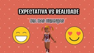 ROBLOX-EXPECTATION Vs REALITY-CHILDREN'S DAY-ft-Mingauzinha Games