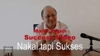 Nakal Tapi Sukses - Mario Teguh Success Video