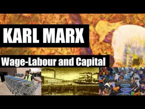 WAGE LABOUR AND CAPITAL by KARL MARX - Full AudioBook 1% Wisdom