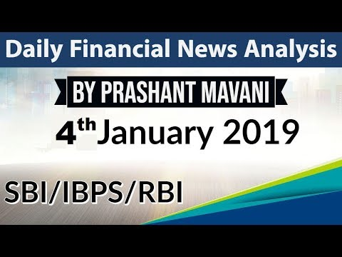4 January 2019 Daily Financial News Analysis for SBI IBPS RBI Bank PO and Clerk