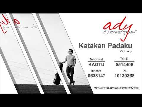 Ady - Katakan Padaku (Official Audio Video)