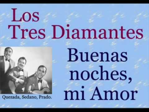 Los Tres Diamantes: Buenas Noches mi Amor - (letra y acordes)