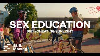 Sex Education | Cinematography Breakdowns | S1E1 - Cheating Sunlight