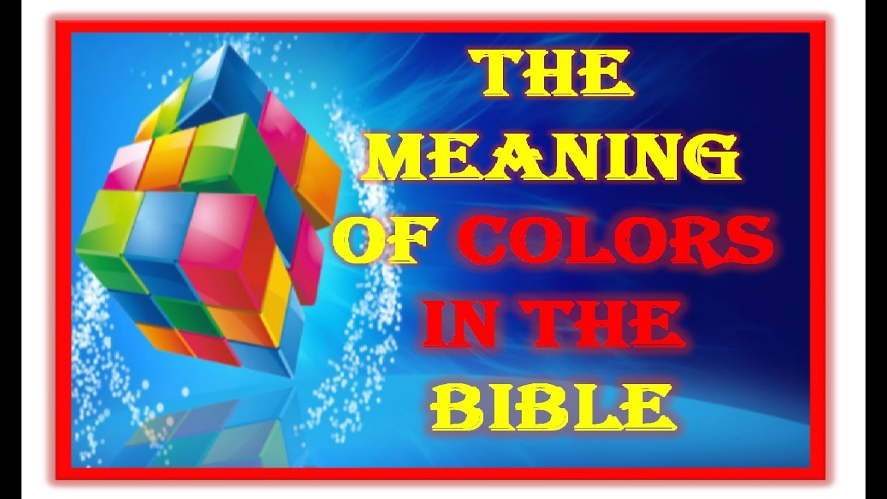 the meaning of colors in the bible what is the meaning of colors in the bible jbs tv johnmadhu