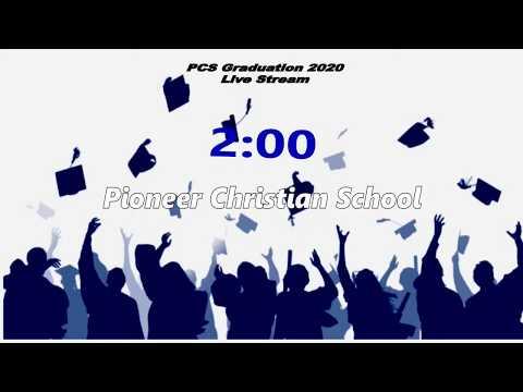 Pioneer Christian School Graduation 2020