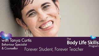 Body Life Skills - Forever Student Forever Teacher