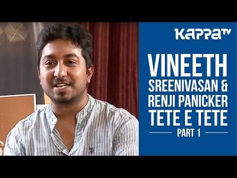 I Personally - Renji Panicker & Vineeth Sreenivasan | Jacobinte Swargarajyam spl (Part 1) - Kappa TV