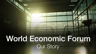 World Economic Forum | Our Story