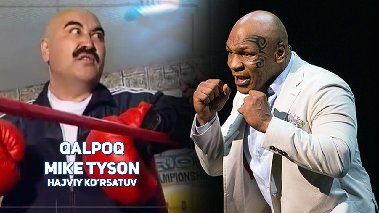 Qalpoq - Mike Tyson | Калпок - Майк Тайсон (hajviy ko'rsatuv)