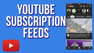 How to Use YouTube Subscription Feed Filters - NEW Feature! In 2020