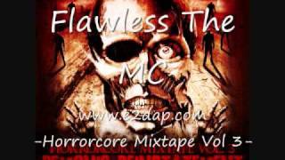 Flawless The MC welcome to jamrock horrorcore mixtape volume 3 e2dap records