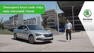 Descoperă Viena, orașul perfect la volanul noii ŠKODA SUPERB! 😉
