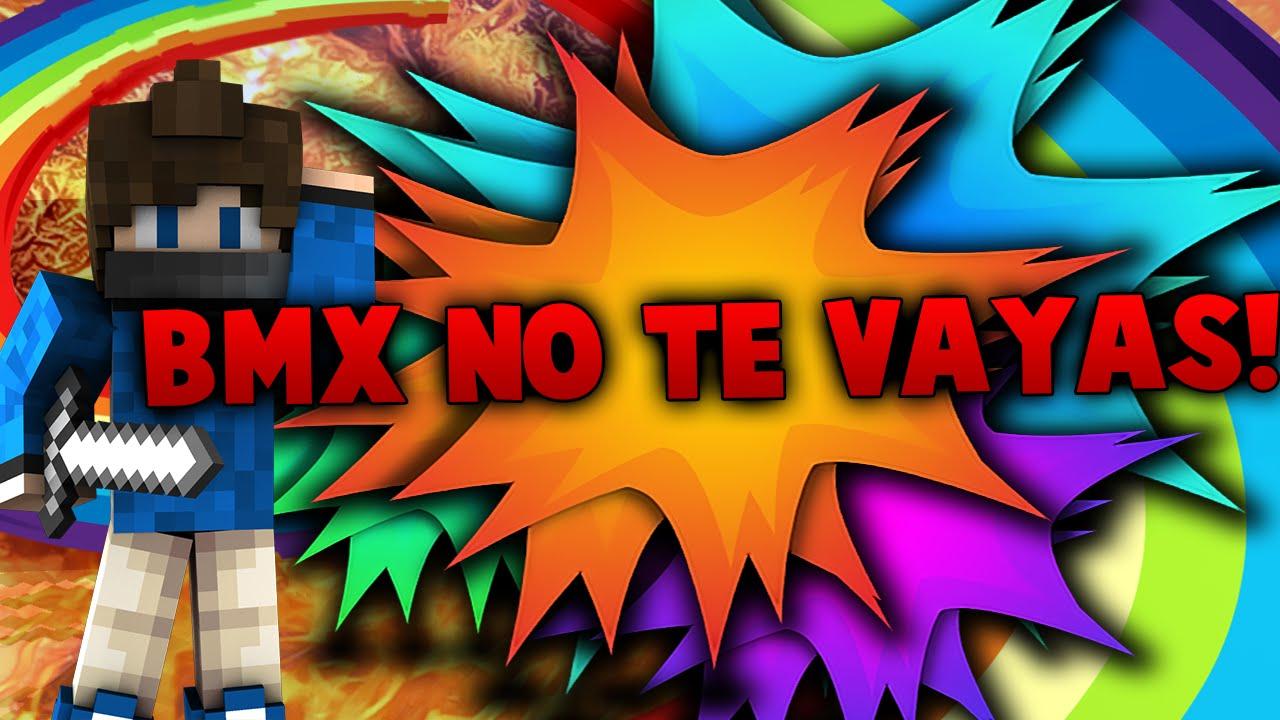 Promo Para Bmx | No Te Vallas De YT Bro | Vallan A su canal a darle amor