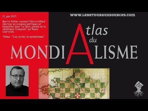Pierre Hillard sur Radio Courtoisie (21/06/17) : « Les cartes du mondialisme »