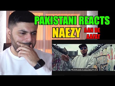 Pakistani Reacts to Naezy - AANE DE and Aafat! - Naezy (Introductory Verses)