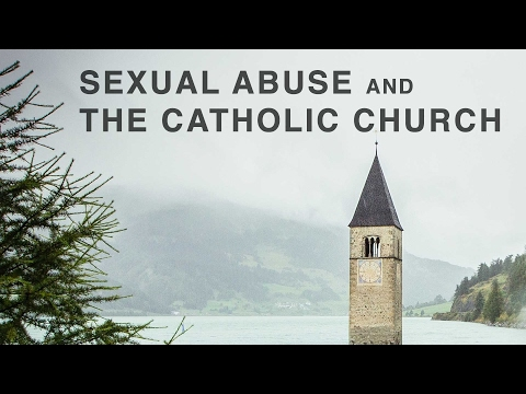 Sexual Abuse and The Catholic Church