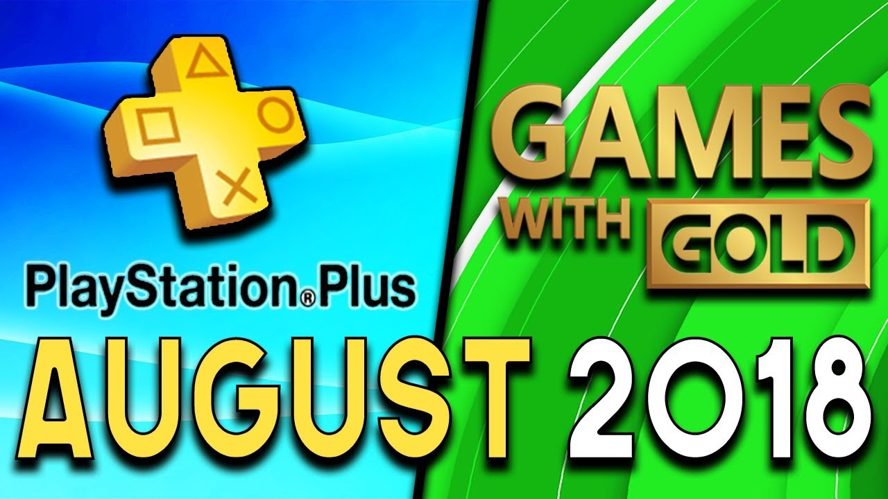 Playstation Plus Vs Xbox Games With Gold August 2018