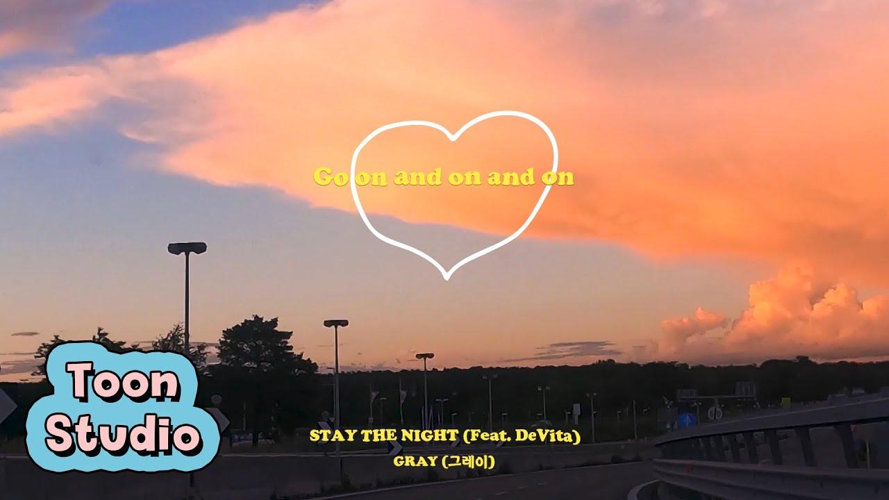 GRAY - STAY THE NIGHT(Feat.DeVita) (취향저격 그녀 X GRAY) Lyrics Preview 2