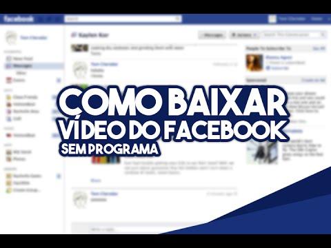 Como baixar vídeo do facebook - SEM PROGRAMA!