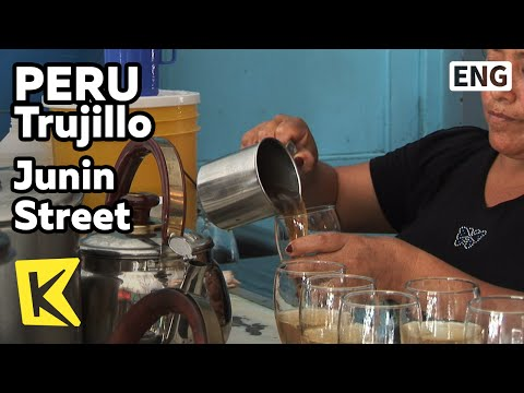 【K】Peru Travel-Trujillo[페루 여행-트루히요]후닌 거리, 자연 약초 음료수/Junin Street/Herbal Drink/Shop