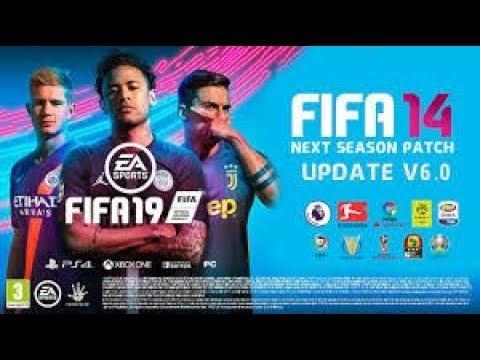 FIFA 14 Patch Next Season 2019 - Instalação Da ATUALIZAÇÃO V6.0 + Elencos Atualizados 20/04/2019