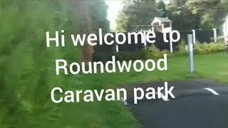 Roundwood Caravan park (mute sound please)