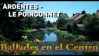 Ballades en el centro #2: ARDENTES / LE POINCONNET