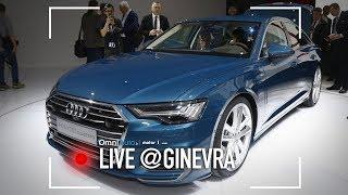 Nuova Audi A6, incontro ravvicinato   Salone di Ginevra 2018