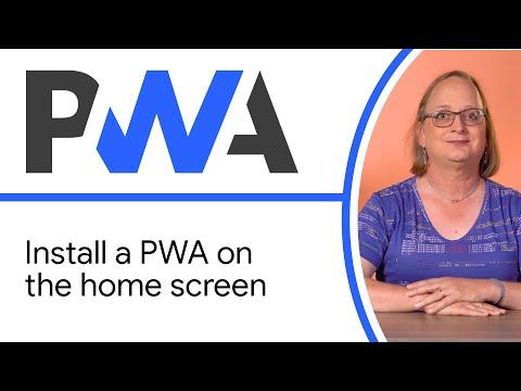 Install A PWA On The Home Screen - Progressive Web App Training