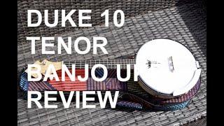 Got A Ukulele Reviews - Duke 10 Tenor Banjo Ukulele
